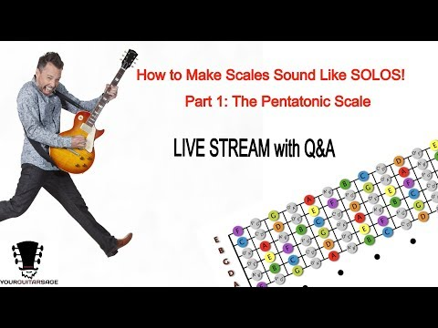 How To Make Scales Sound Like Solos -  Part 1: Introduction To the Pentatonic Scale
