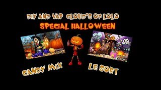 "CLOUD'S OF LOLO EXCLU HALLOWEEN  🎃""LE SORT & CANDY MIX""  🎃"
