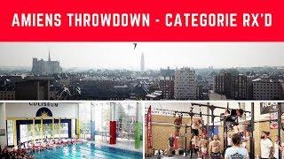 Amiens Throwdown 2018  - Catégorie Rx'd