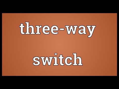Three way switch definition tagged videos | Midnight News