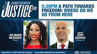 JusticeCon: A Path Towards Freedom: Where Do We Go From Here with Senator Cory Booker