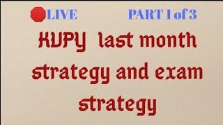 🛑 KVPY last month Preparation | Exam Strategy | PART 1 of 3