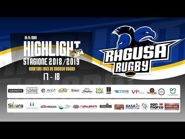 Highlight Amatori 1963 vs Ragusa Rugby 17 - 18
