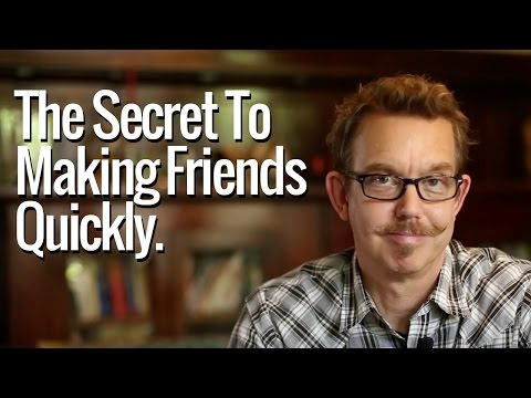 5 Things You Must Do: The Secret To Making Friends Quickly