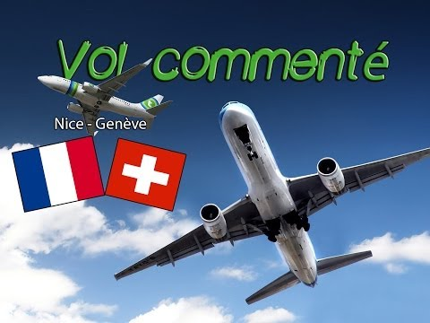Vol commenté Nice - Genève B737-800 Transavia | Cold and Dark - Flight Simulator X - FSX