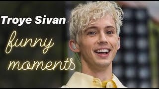 Troye Sivan Funny Moments