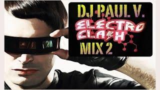 Electroclash Mix 2 ♫