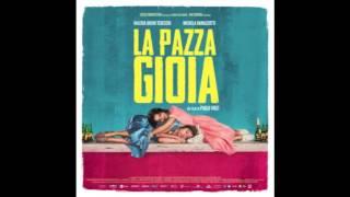 LA PAZZA GIOIA Soundtrack (Carlo Virzì) -
