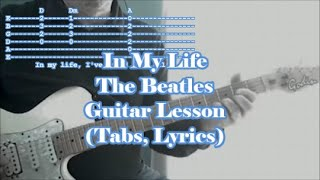 In My Life, The Beatles. Guitar lesson(Tabs. Lyrics)