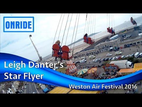 Leigh Danter's Star Flyer Onride @ Weston Air Festival 2016