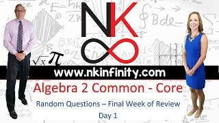 NYS Algebra 2 - Common Core - Final Week Review - Day 1