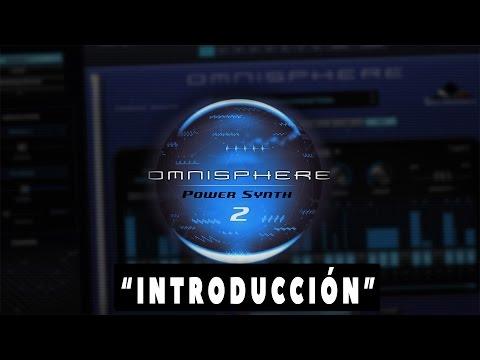 OMNISPHERE 2 - EL SYNTH MÁS POTENTE - Introducción