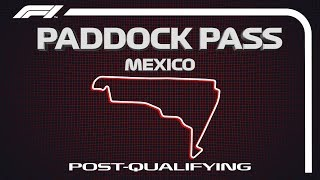 F1 Paddock Pass: Post-Qualifying At The 2019 Mexican Grand Prix