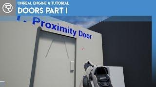Unreal Engine 4 Tutorial - Doors Part 1 - Proximity Doors
