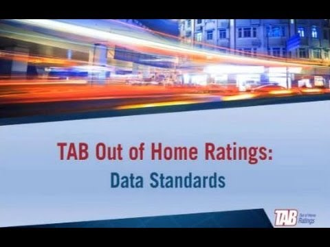 TAB Out of Home Ratings Forum: Data Exchange Standards