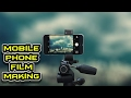 How to Shoot a Film on Mobile Phone - Explained in Tamil with English Subtitle