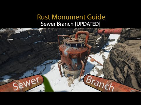Rust Monument Guide - The Sewer Branch [UPDATED]