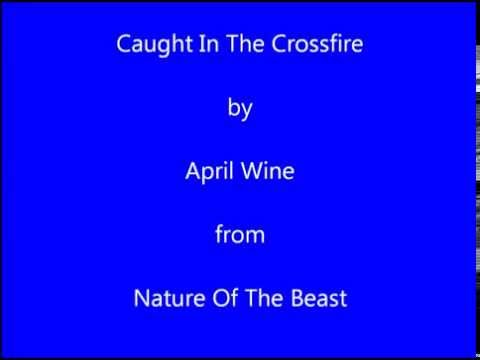 April Wine Caught In The Crossfire