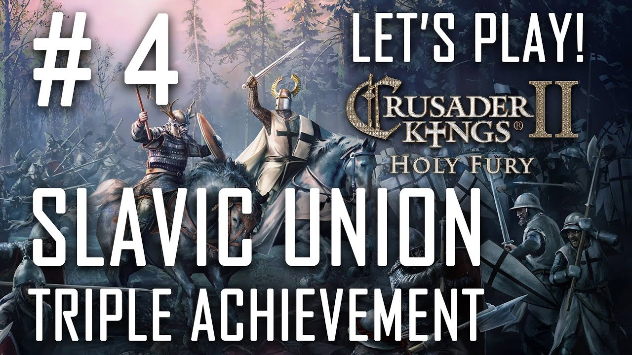 `Knocking on the Doors of Magyar` - CK2 - HOLY FURY! - Slavic Union -  Triple Achievement - Ep  #4