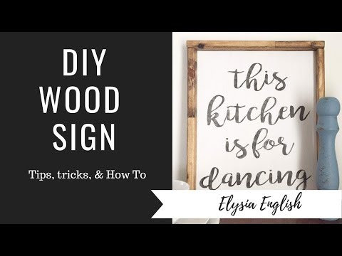 DIY Wood Sign | How to make a Wood Sign | Farmhouse Sign | Handcrafted Wood Sign Tutorial