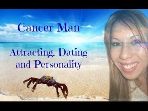 Cancer Man: Attracting and Dating!!