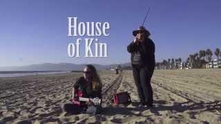 House of Kin - Sweet Serenity