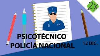 Psicotécnico Policía Nacional explicado