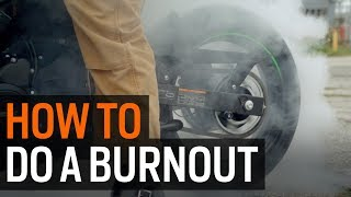 How To Do A Burnout On A Motorcycle