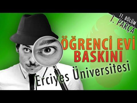 Erciyes Üniversitesi Öğrenci Evi Baskını - Hayrettin (1. Parça)