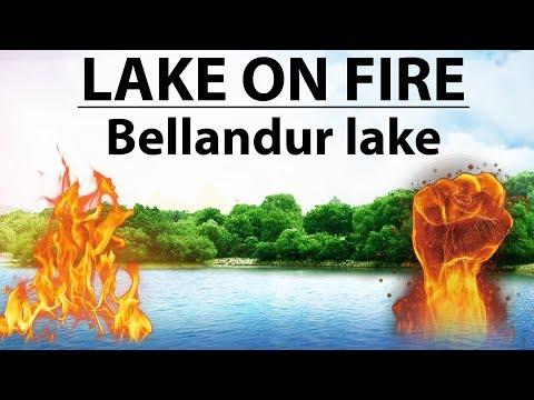 Lake on Fire - Bengaluru's Bellandur lake catches fire - Current affairs 2018 Study IQ