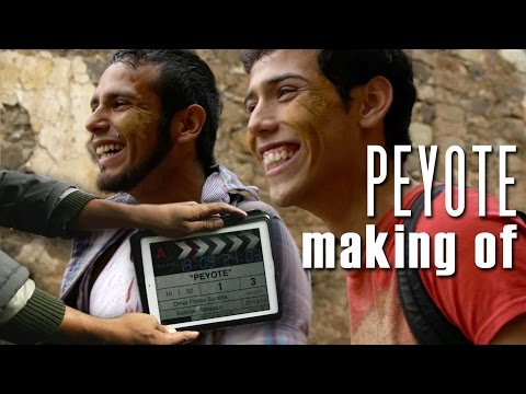 """PEYOTE"" making of"