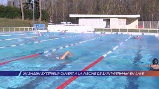 Yvelines | Un bassin extérieur ouvert à la piscine de Saint-Germain-en-Laye