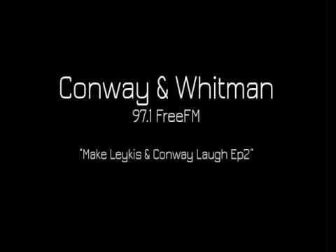 Conway & Whitman - Make Leykis & Conway Laugh Ep2