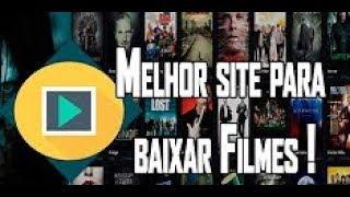 Melhor site para baixar filmes e series grátis (2018)