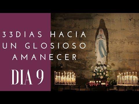 DIA 9| 33 DIAS HACIA UN GLORIOSO AMANECER