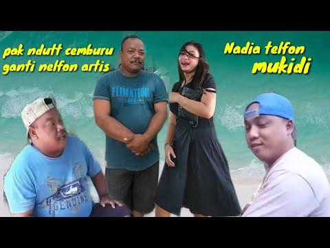 Nadya Telfon Mukidi,pak Ndutt Cemburu Ganti Nelfon Artis.