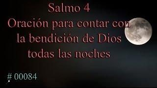 Salmo 4 Oración para todas las noches