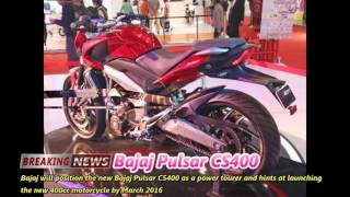 2016 New upcoming Bajaj CS400