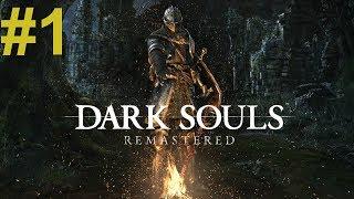 Dark Souls Remastered (01) - Początek