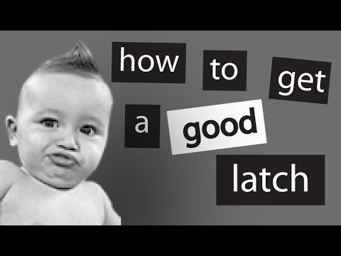 Breastfeeding: Getting a Good Latch Every Time