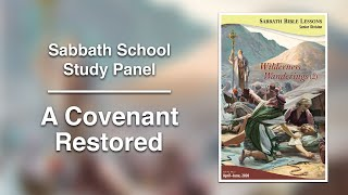 "Sabbath Bible Lesson 3: ""A Covenant Restored"" - Wilderness Wanderings (2)"