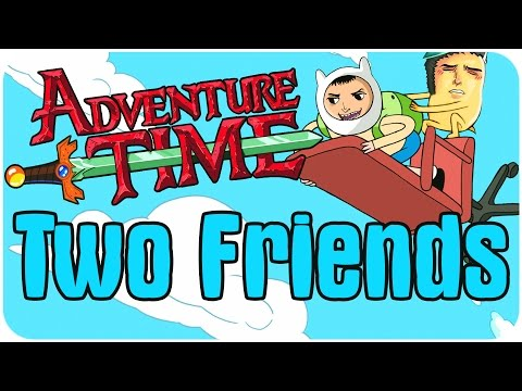 Two Friends - Adventure Time: Explore the Dungeon (21+)