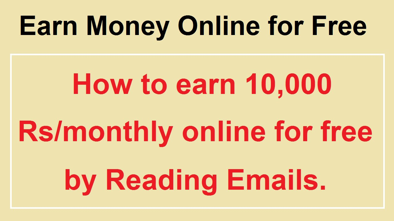 Month Online For Free By Reading Emails  Earn Money  Online For Free