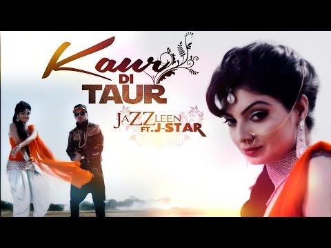 Kaur Di Taur   Jazzleen Ft. J-star   Teaser   Yellow Music