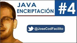 Encriptacion en Java (Algoritmo Personalizado) - Parte 4 @JoseCodFacilito