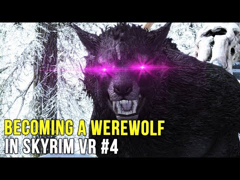 BECOMING A WEREWOLF IN VR?! | Skyrim VR Gameplay (HTC Vive Pro)