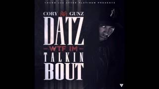 Cory Gunz - Baraka [Datz WTF Im Talkin Bout]