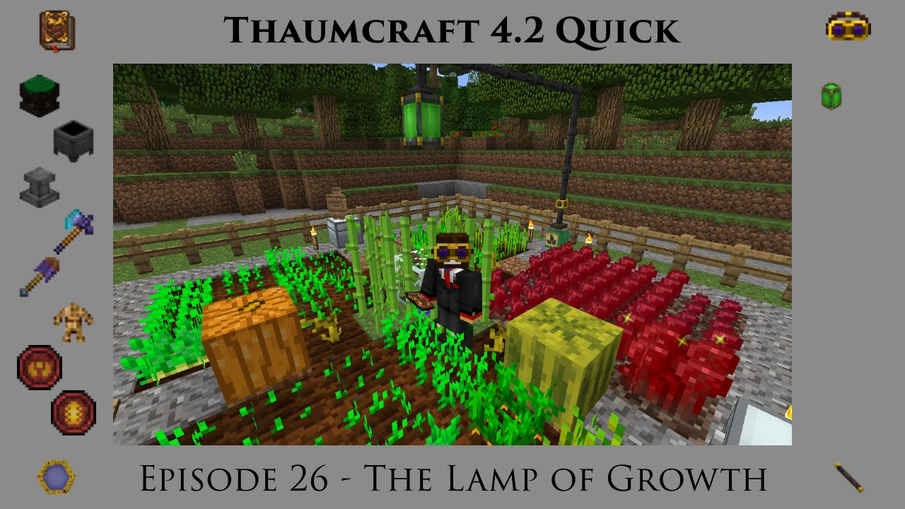 Thaumcraft Quick 4.2 E26 - Lamp of Growth - YouTube