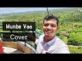 Munbe Vaa Vlog Cover | Rendition by Karthik Krishnan | The Humble Musician |