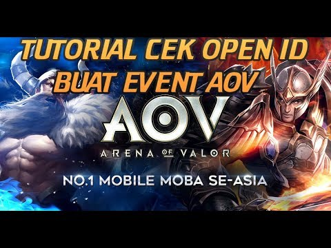 Tutorial Cek Open Id Aov Arena Of Valor Indonesia Youtube